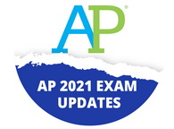 AP 2021 EXAM UPDATES